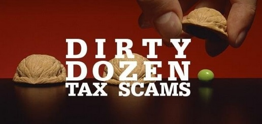 """Dirty Dozen"" Tax Scam to Watch For"