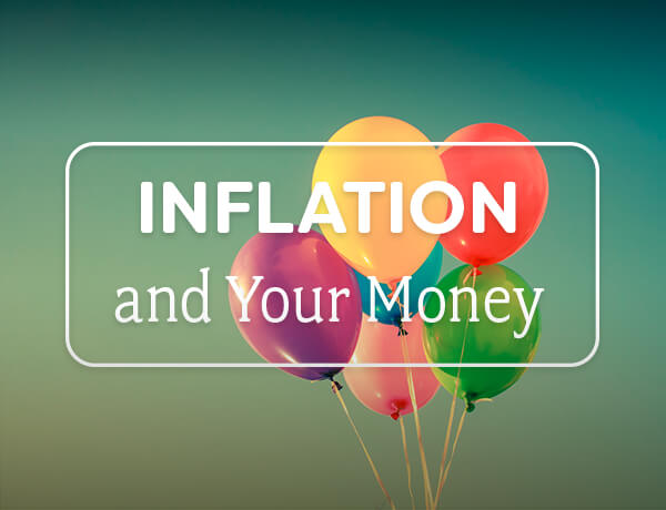 Inflation & Your Money