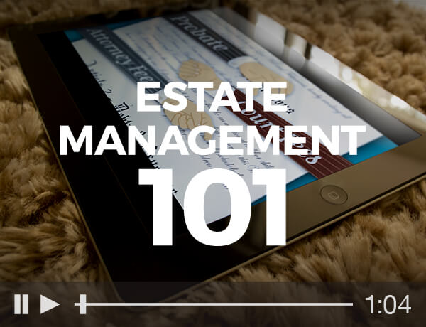Estate Management 101
