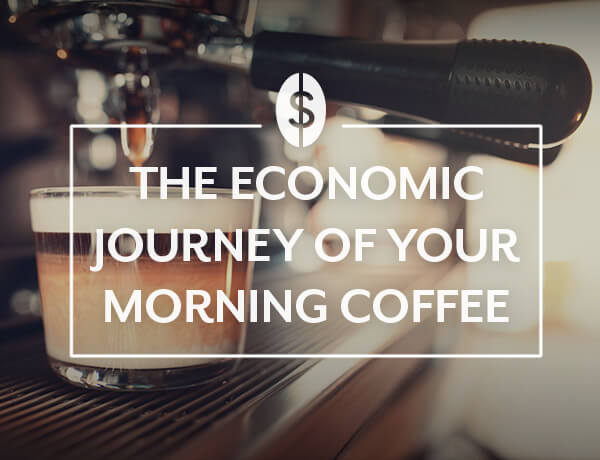 The Economic Journey of Your Morning Coffee