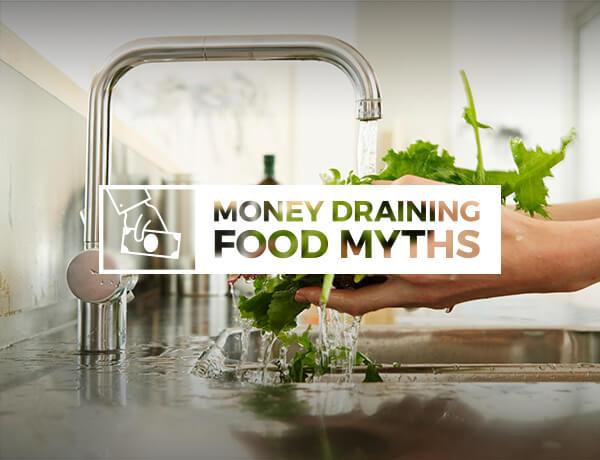 Money Draining Food Myths