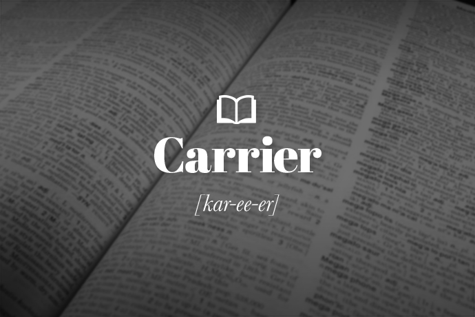 What is a Carrier?