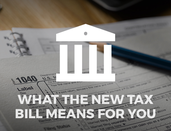 What the New Tax Bill Means for You