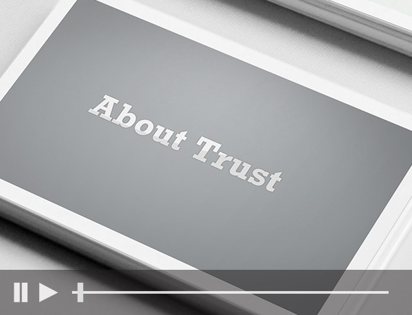 About Trusts