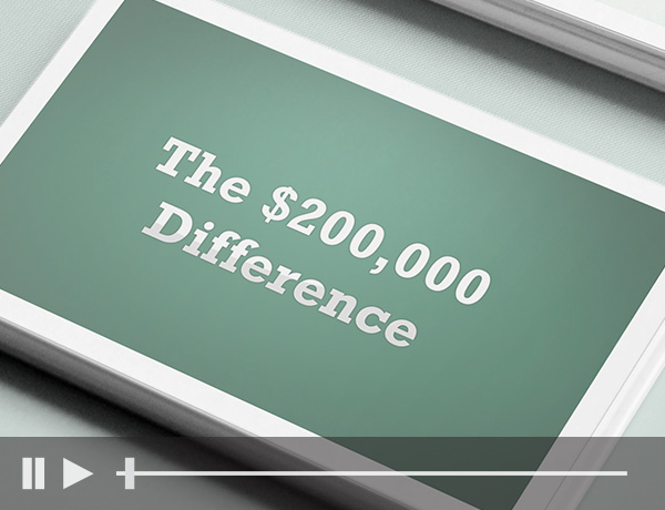 The $200,000 Difference